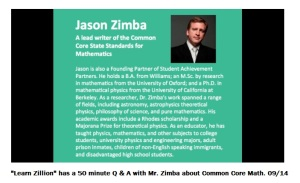 """""""As admitted by one of the creators of Common Core, Dr. Jason Zimba, at a meeting of the Massachusetts Board of Elementary and Secondary Education in March of 2010, Common Core defines 'college--readiness' as ready for a nonselective community college, not a four--year university."""" Dr. Stotsky"""
