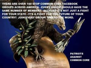 A special shout out to all the Patriots Against Common Core.