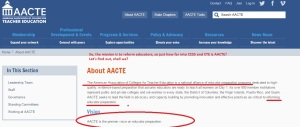 AACTE stands for American Association of Colleges for Teacher Education.